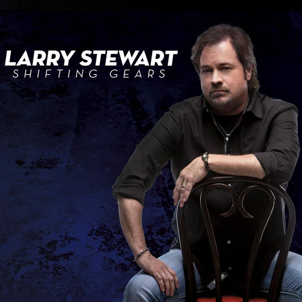 Larry Stewart Shifting Gears